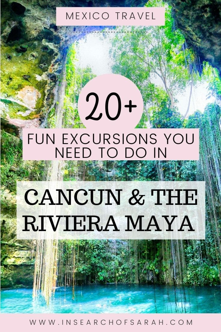 excursions in cancun and riviera maya